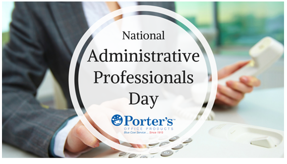 Happy Administrator Day via Porters Office Products